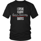 I Speak Fluent Grey's Anatomy Quotes Shirt - NerdKudo - 4