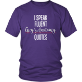 I Speak Fluent Grey's Anatomy Quotes Shirt - NerdKudo - 2