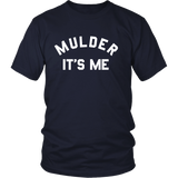 The X-Files Mulder It's Me Shirt - NerdKudo - 3