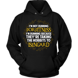 The Lord Of The Rings I'm Running Because They're Taking The Hobbits To Isengard Shirt - NerdKudo - 8
