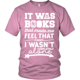 It Was Books That Made Me Feel That Perhaps I Wasn't Completely Alone Harry Potter Hunger Games Fandom Shirt - NerdKudo - 4