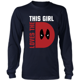 This Girl Loves The D (Deadpool) Shirt - NerdKudo - 4