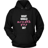 Grey's Anatomy What Would Meredith Grey Do Shirt - NerdKudo - 6