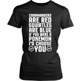 Pokemon Charmanders Are Red, Squirtles Are Blue and I'd Choose You Shirt - NerdKudo - 11