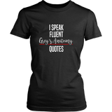 I Speak Fluent Grey's Anatomy Quotes Shirt - NerdKudo - 8