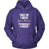 Trust Me I Watch Grey's Anatomy I'm Basically A Surgeon Shirt - NerdKudo - 7