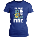 Pokemon Squirtle Use Shirt In Case Of Fire Shirt - NerdKudo - 12
