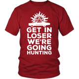Supernatural Get In Loser We're Going Hunting Shirt - NerdKudo - 2