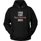 I Speak Fluent Grey's Anatomy Quotes Shirt - NerdKudo - 6