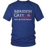 Grey's Anatomy Meredith Grey 16 She'll Be Your Person Shirt