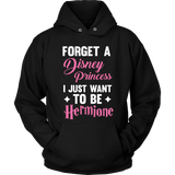 Harry Potter Forget A Disney Princess I Just Want To Be Hermione - NerdKudo - 5