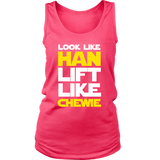 Star Wars Look Like Han Lift Like Chewie Shirt Workout Tanks - NerdKudo - 10
