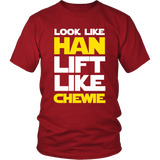 Star Wars Look Like Han Lift Like Chewie Shirt Workout Tanks - NerdKudo - 2