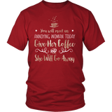 Gilmore Girls You Will Meet An Annoying Woman Today Give Her Coffee And She Will Go Away Shirt - NerdKudo - 2