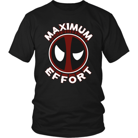 Deadpool Maximum Effort Shirt - NerdKudo - 1