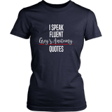 I Speak Fluent Grey's Anatomy Quotes Shirt - NerdKudo - 11