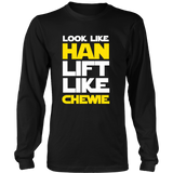 Star Wars Look Like Han Lift Like Chewie Shirt Workout Tanks - NerdKudo - 6