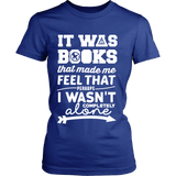 It Was Books That Made Me Feel That Perhaps I Wasn't Completely Alone Harry Potter Hunger Games Fandom Shirt - NerdKudo - 12