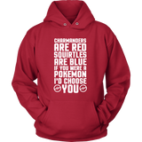 Pokemon Charmanders Are Red, Squirtles Are Blue and I'd Choose You Shirt - NerdKudo - 9