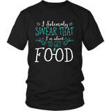Harry Potter Funny I Solemnly Sweat That I'm About To Get Food Shirt - NerdKudo - 4