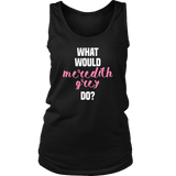 Grey's Anatomy What Would Meredith Grey Do Shirt - NerdKudo - 7