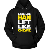 Star Wars Look Like Han Lift Like Chewie Shirt Workout Tanks - NerdKudo - 7