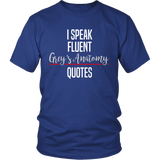 I Speak Fluent Grey's Anatomy Quotes Shirt - NerdKudo - 1