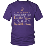 Gilmore Girls You Will Meet An Annoying Woman Today Give Her Coffee And She Will Go Away Shirt - NerdKudo - 3