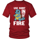 Pokemon Squirtle Use Shirt In Case Of Fire Shirt - NerdKudo - 2