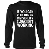 Harry Potter If You Can Read This My Invisibility Cloak Isn't Working - NerdKudo - 4