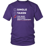 Grey's Anatomy Single Taken Too Busy Watching Grey's Anatomy Shirt - NerdKudo - 2