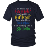 Harry Potter Brave Like A Gryffindor Loyal Like A Hufflepuff Wise Like A Ravenclaw Cunning Like A Slytherin Shirt - NerdKudo - 2