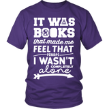 It Was Books That Made Me Feel That Perhaps I Wasn't Completely Alone Harry Potter Hunger Games Fandom Shirt - NerdKudo - 2