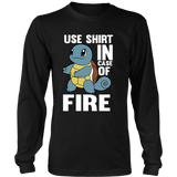 Pokemon Squirtle Use Shirt In Case Of Fire Shirt - NerdKudo - 7