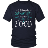Harry Potter Funny I Solemnly Sweat That I'm About To Get Food Shirt - NerdKudo - 3