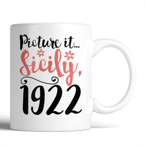 The Golden Girls Picture It Sicily, 1922 11oz Mug