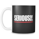 Grey's Anatomy Seriously Mug - NerdKudo - 2