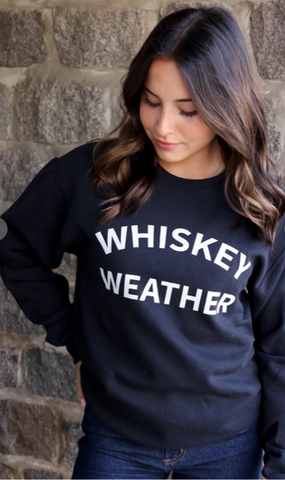 Women's Whiskey Weather graphic sweatshirt.