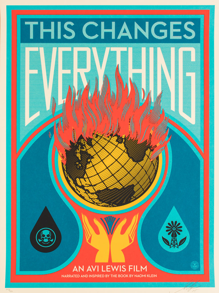 Shepard Fairey - This Changes Everything