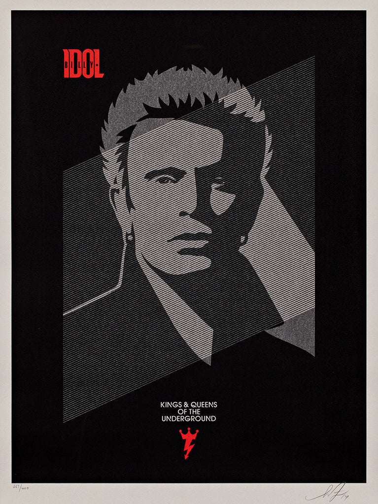 Shepard Fairey- Kings and Queens of the Underground. Billy Idol
