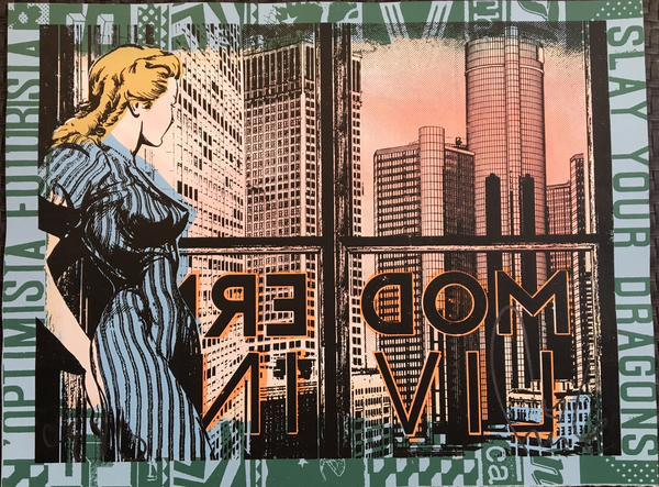 "Woman in a 50's looking blue dress and yellow hair looking out of a window that says ""MODERN LIVING"" on the outside (viewer is reading it backwards), looking off into a pink cityscape with tall skyscrapers. There is blue and green text surrounding the image, saying ""fight your dragons"""