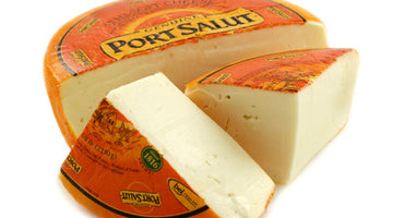 Port Salut - Raise the flag! The cheese is here!