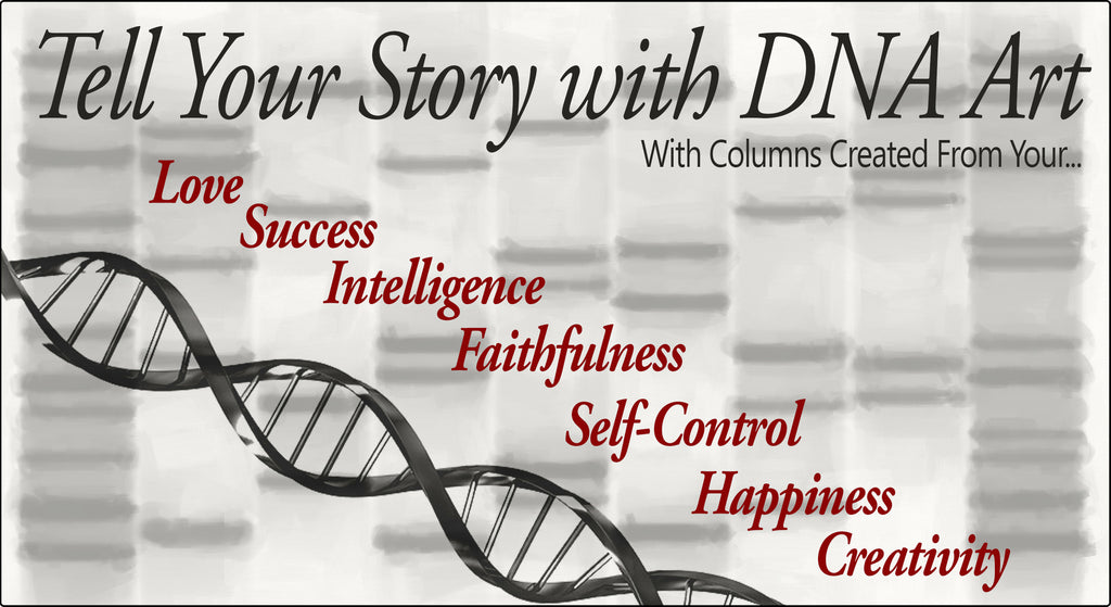 Tell Your Story With DNA Art