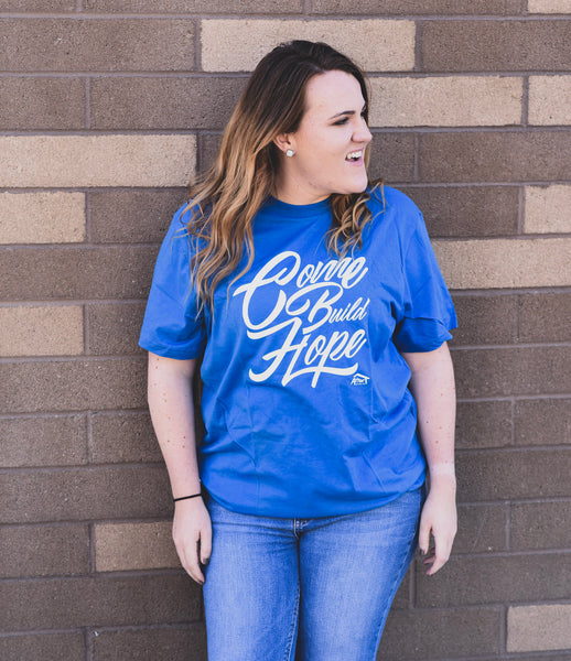 Come Build Hope Script Tee