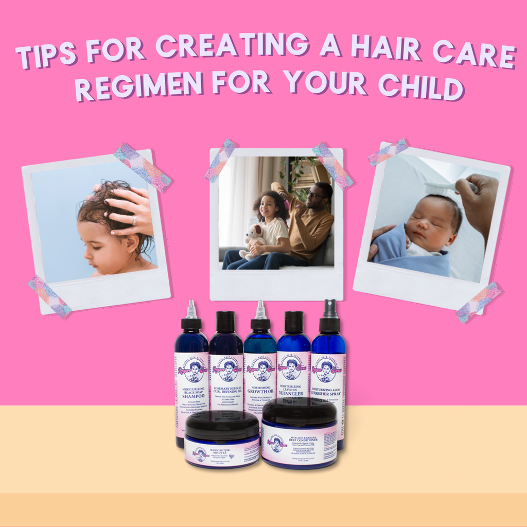 How To Create A Hair Care Regimen For Your Child