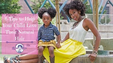 reagan sanai 6 tips to help your child love their natural hair