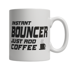 Limited Edition - Instant Bouncer Just Add Coffee! Male