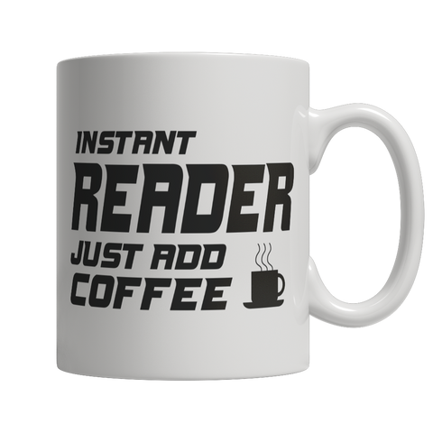 Limited Edition - Instant Reader Just Add Coffee! Male