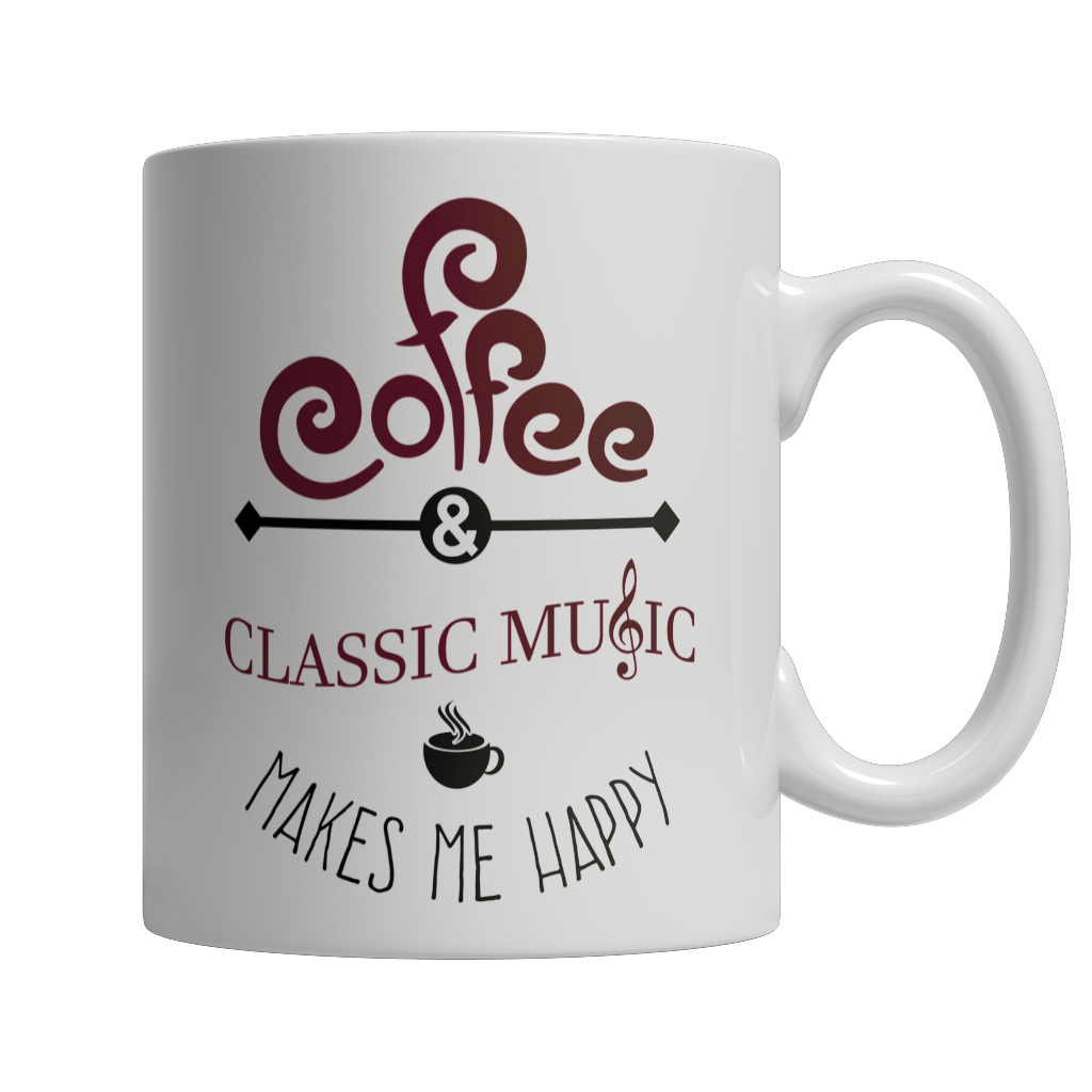 Limited Edition - Coffee and Classic Music Makes Me Happy