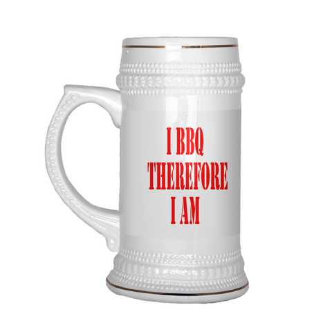 I BBQ Therefore I Am Stein Mug